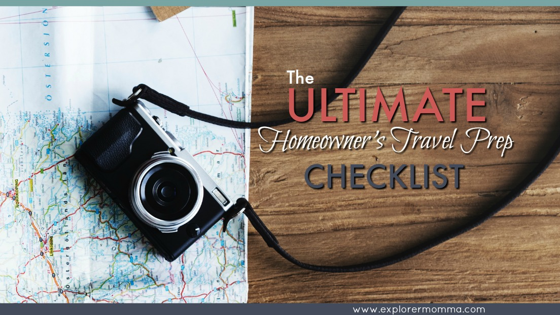Homeowner's travel prep checklist feature