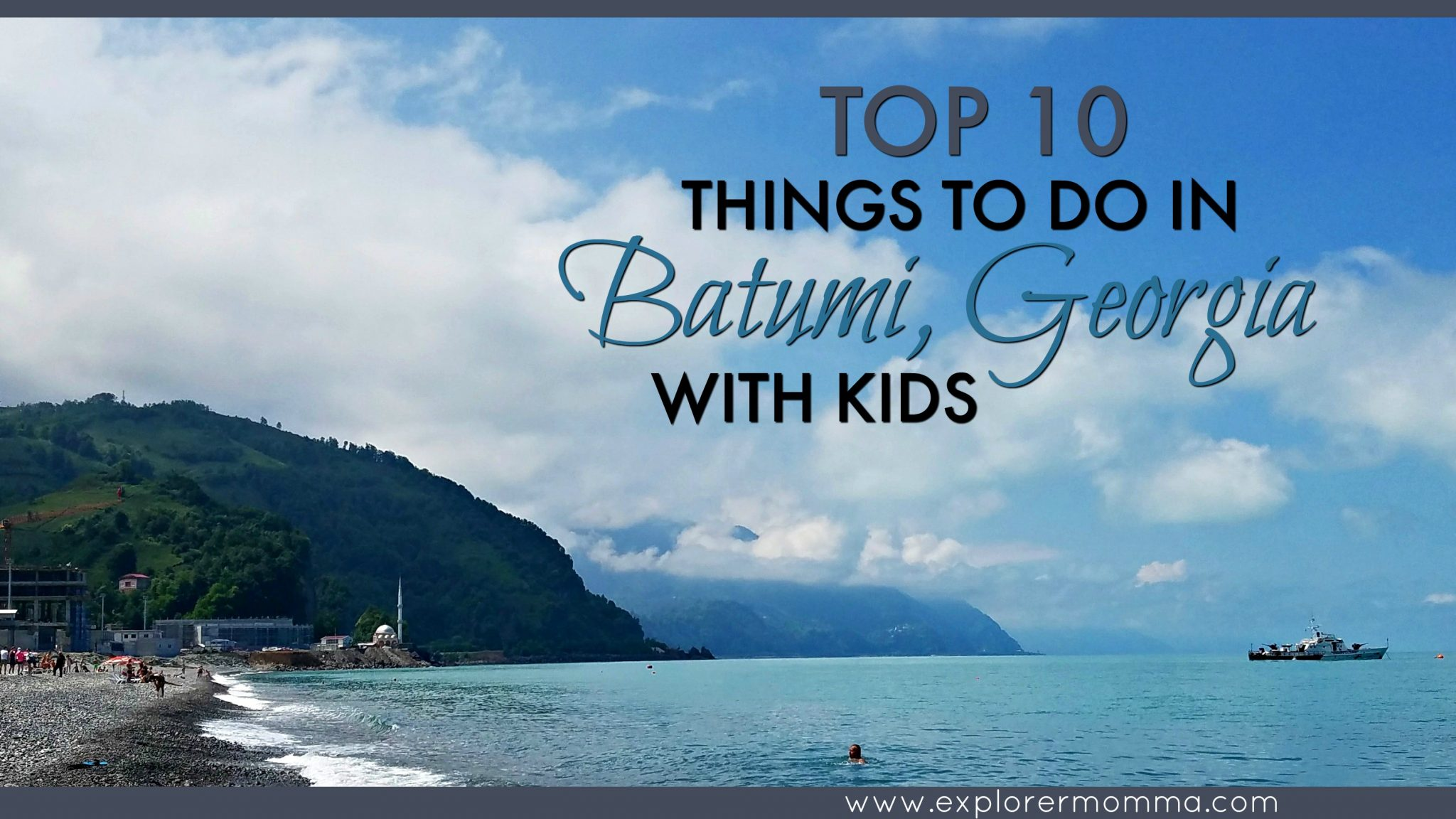 Batumi with kids feature