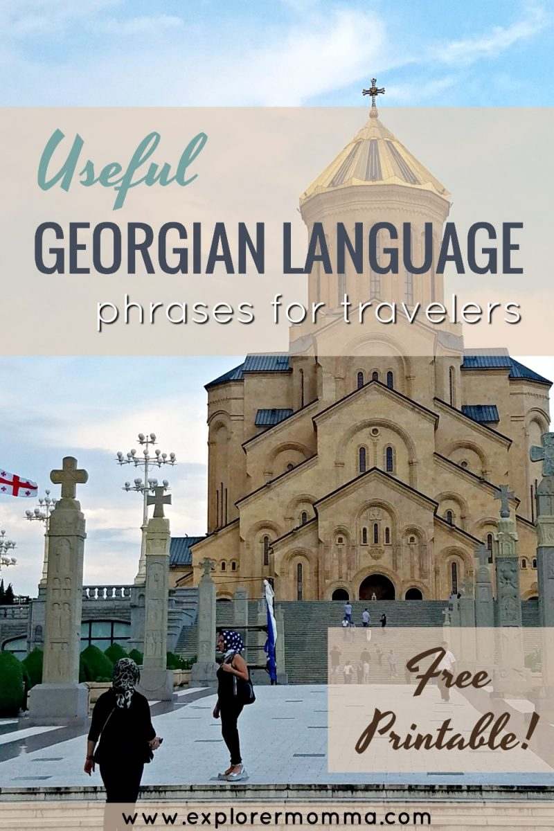 Useful Georgian language phrases for travelers, free printable, Trinity Cathedral Tbilisi. Travel with confidence and learn some culture! If Tbilisi, Georgia is your destination, you need these basic language phrases. #georgianlanguage #georgiantravelphrases