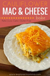 Awesome keto cauliflower mac and cheese bake. Keto, low carb, and gluten free it's sure to please everyone! #lowcarbdinner #ketodinner #macandcheese #explorermomma