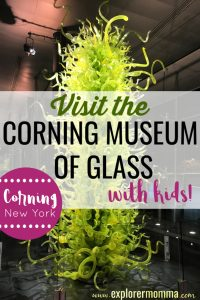 Visit the Corning Museum of Glass with kids. One of our favorite things to do in Corning, New York. #familytravel #cmog