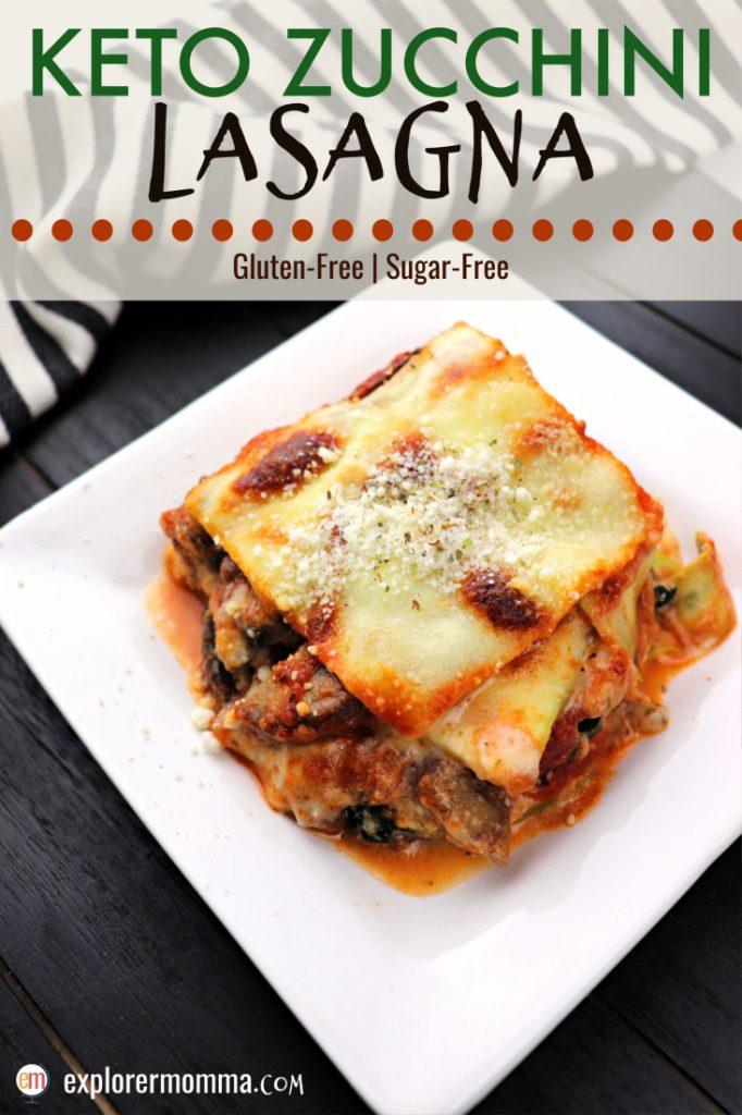 Keto zucchini lasagna is the perfect family comfort meal. #ketodinners #lowcarblasagna