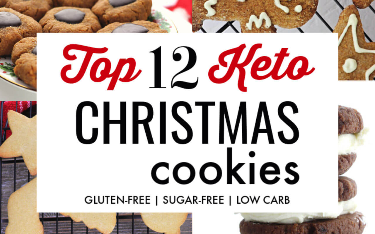 Top Twelve Keto Christmas Cookies with tips and low carb, gluten-free recipes. #ketorecipes #ketocookies