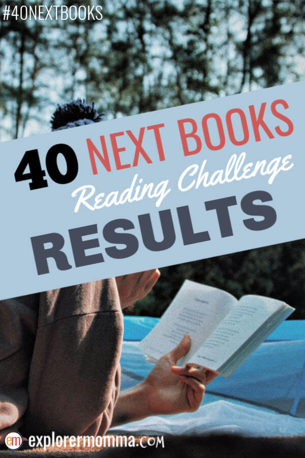 40 next books to read, reading challenge results and booklist. #40nextbooks #whattoread #readingchallenge