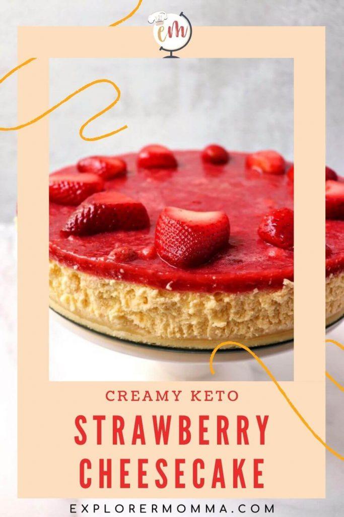 Best Creamy Keto Strawberry Cheesecake