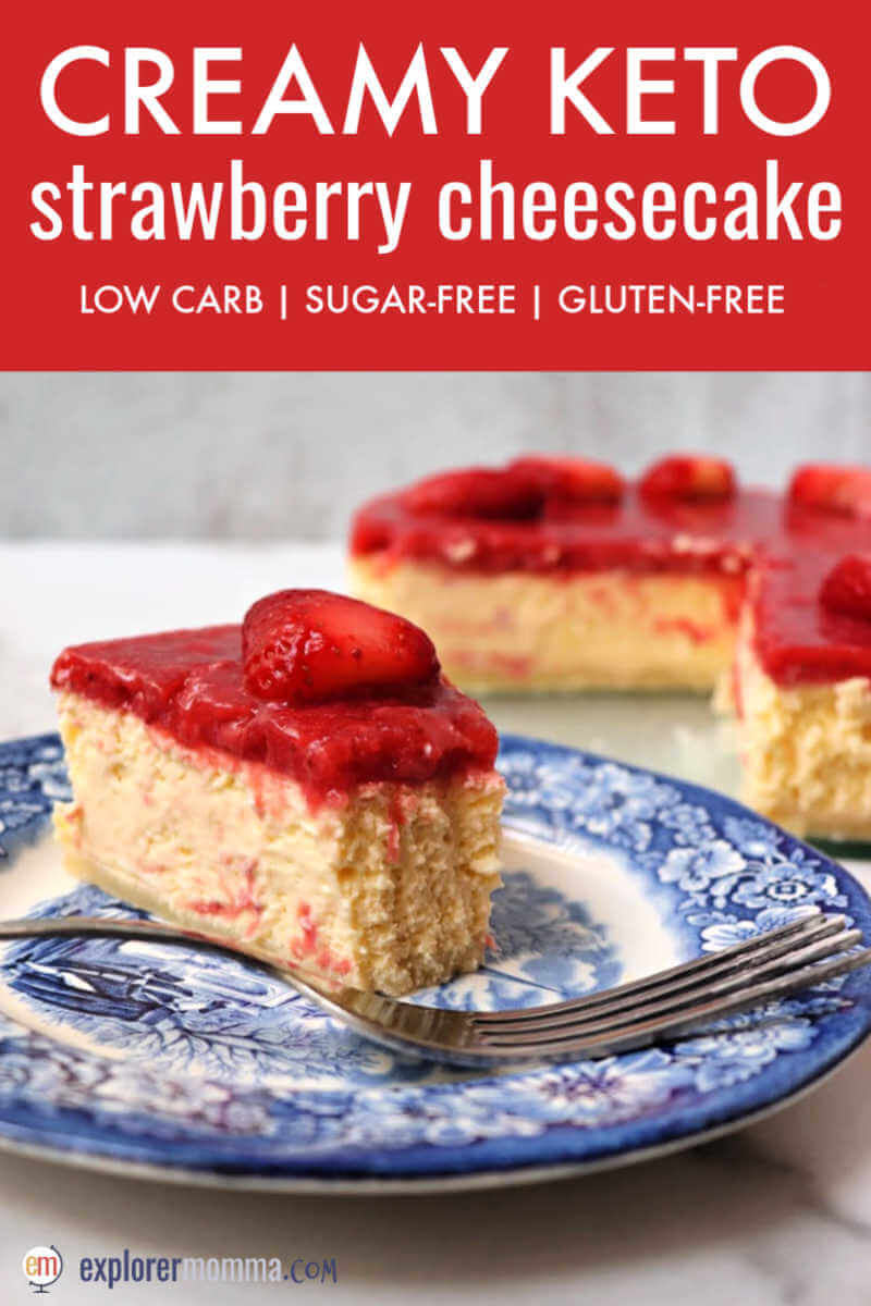 This is the best ever creamy keto strawberry cheesecake. It's the perfect low carb dessert for Valentine's Day or any day! It's a gluten-free almond flour crust, keto cheesecake middle, and a sugar-free strawberry topping. #ketocheesecake #ketodessert #ketorecipes