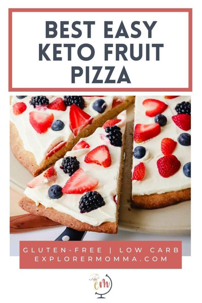 Slice of keto fruit pizza
