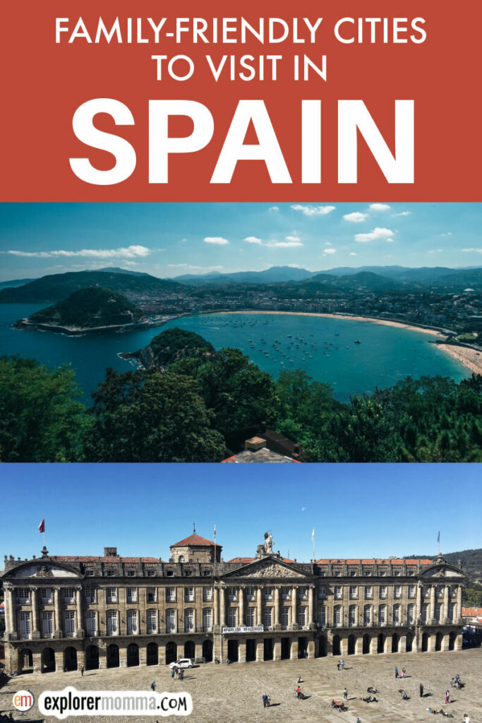 What is Spain known for? Family-friendly cities to visit in Spain