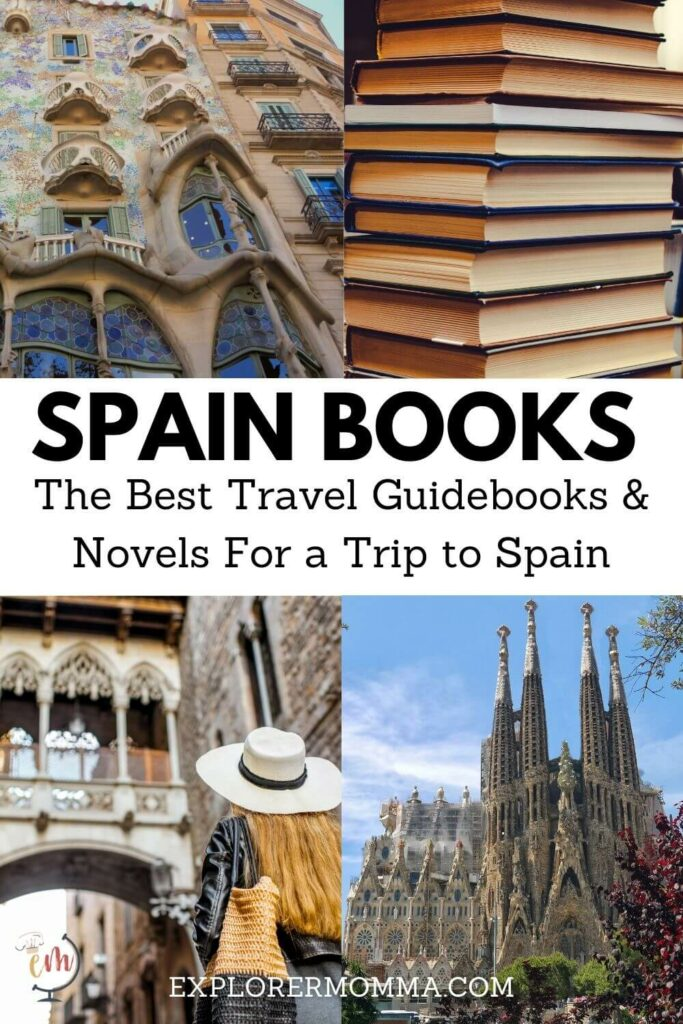 Spain books the best travel guidebooks and novels for a trip to Spain