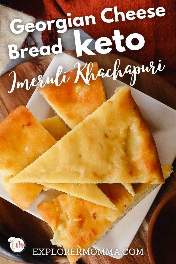 Keto khachapuri Imeruli style Georgian cheese bread
